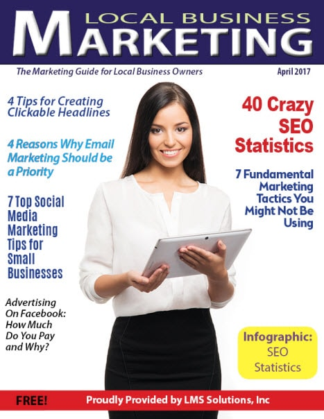 April 2017 Local Business Marketing Magazine