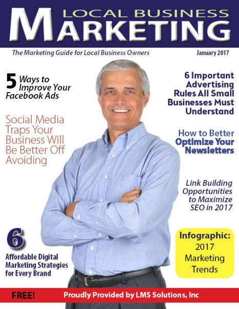January 2017 Local Business Marketing Magazine