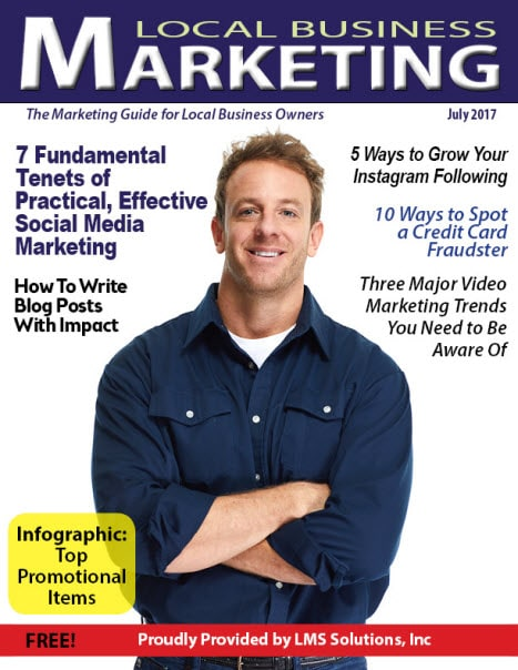 July 2017 Local Business Marketing Magazine