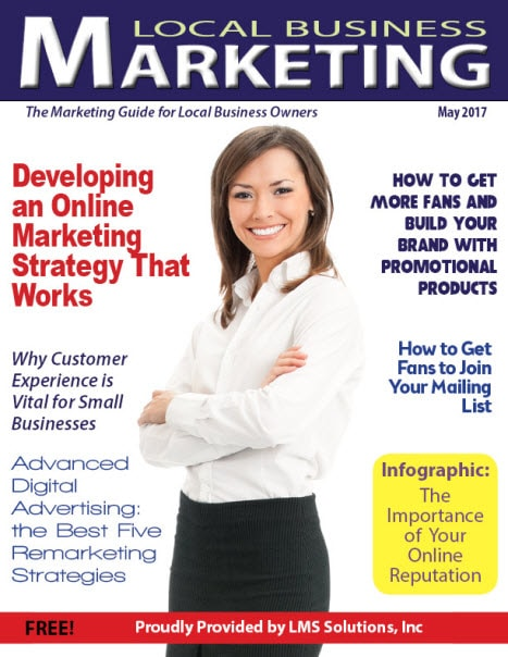 May 2017 Local Business Marketing Magazine