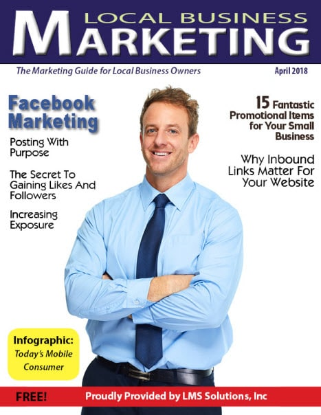 April 2018 Local Business Marketing Magazine