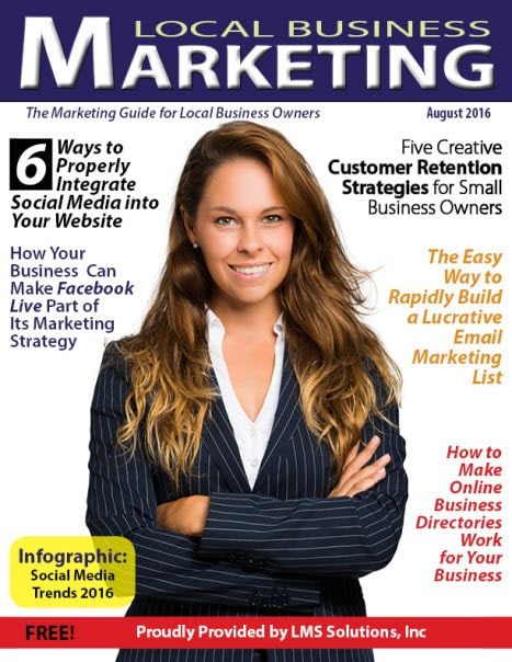 August 2016 Local Business Marketing Magazine