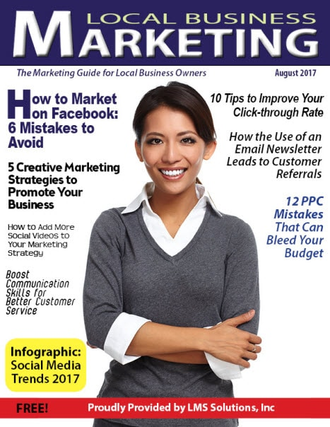 August 2017 Local Business Marketing Magazine