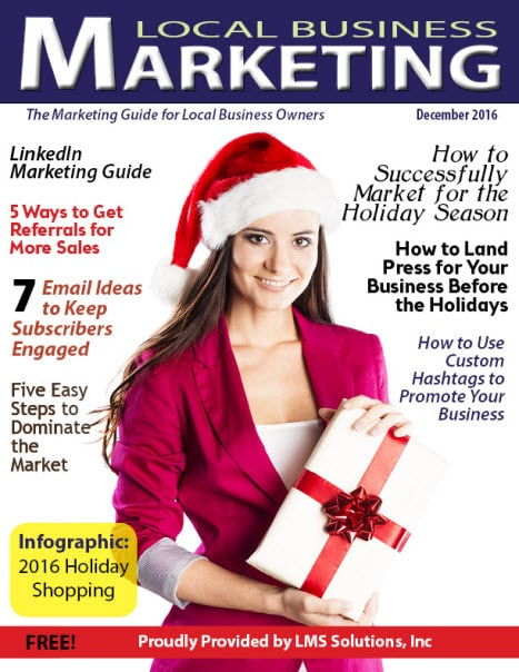 December 2016 Local Business Marketing Magazine