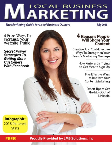 July 2018 Local Business Marketing Magazine