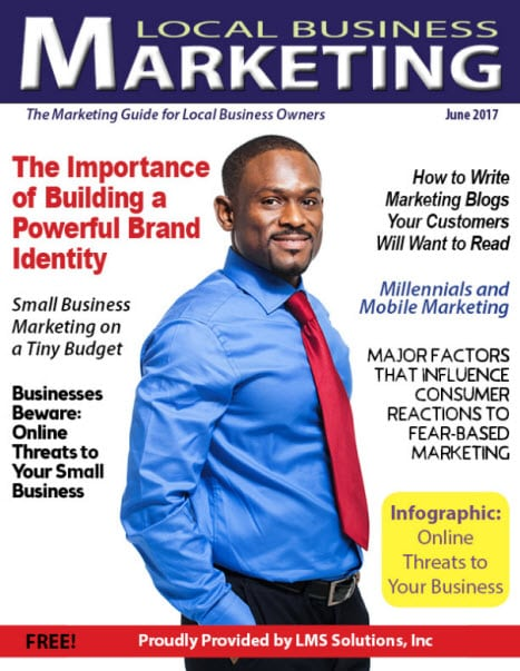 June 2017 Local Business Marketing Magazine