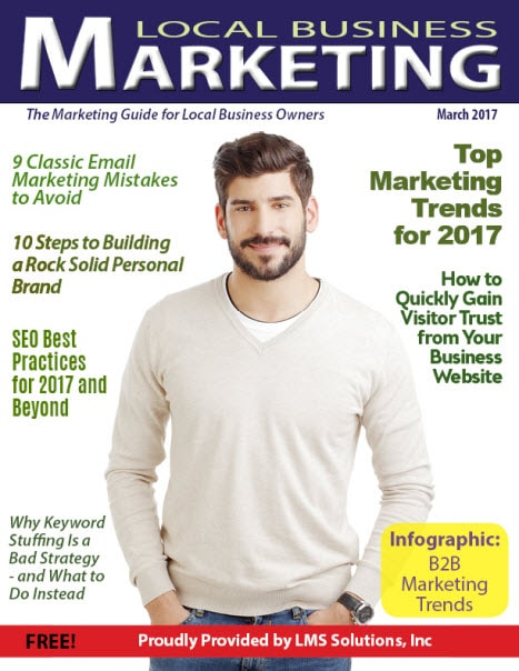 March 2017 Local Business Marketing Magazine