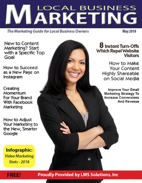 May 2018 Local Business Marketing Magazine