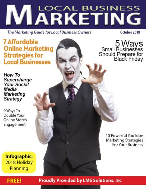 October 2018 Local Business Marketing Magazine